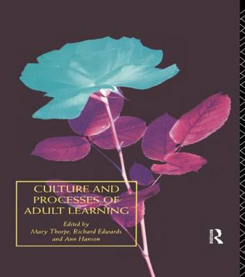 Culture and Processes of Adult Learning (Paperback)