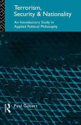 Terrorism, Security and Nationality: An Introductory Study in Applied Political Philosophy (Paperback)