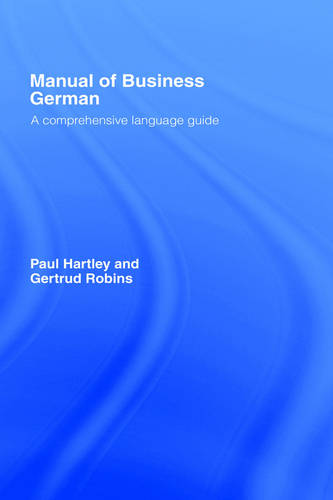 Manual of Business German: A Comprehensive Language Guide (Hardback)