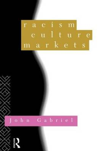 Racism, Culture, Markets (Paperback)