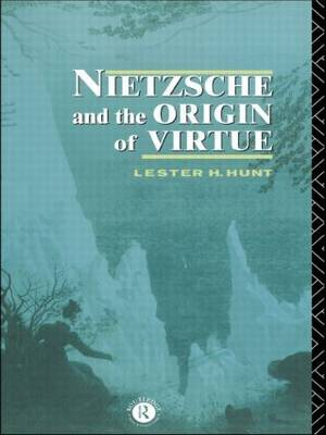 Nietzsche and the Origin of Virtue (Paperback)