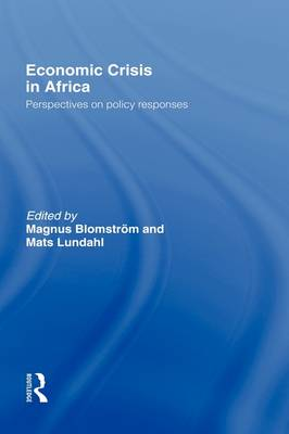 Economic Crisis in Africa: Perspectives on Policy Responses (Hardback)