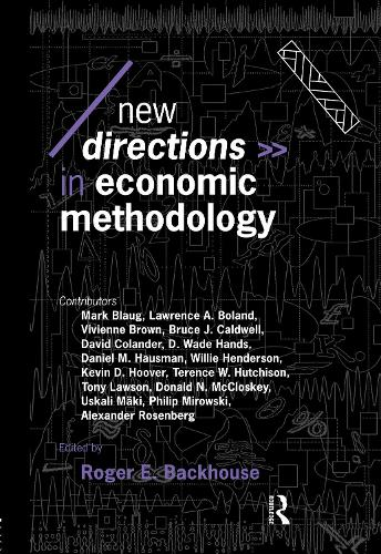 New Directions in Economic Methodology - Economics as Social Theory (Hardback)