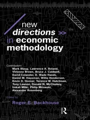 New Directions in Economic Methodology - Economics as Social Theory (Paperback)