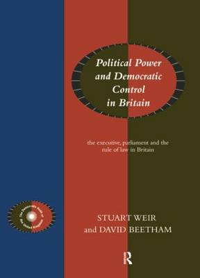 Political Power and Democratic Control in Britain (Paperback)