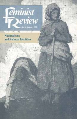 Feminist Review: Issue 44: Nationalisms and National Identities (Paperback)