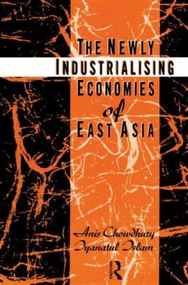 The Newly Industrializing Economies of East Asia (Paperback)