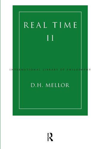 Real Time II - International Library of Philosophy (Paperback)
