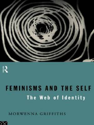 Feminisms and the Self: The Web of Identity (Paperback)