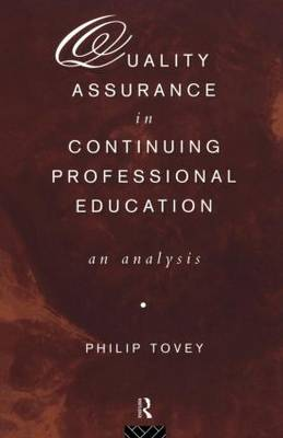 Quality Assurance in Continuing Professional Education: An Analysis (Paperback)