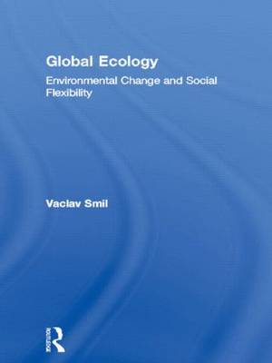 Global Ecology: Environmental Change and Social Flexibility (Hardback)