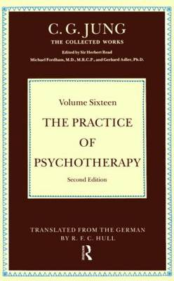 The Practice of Psychotherapy: Second Edition - Collected Works of C.G. Jung (Hardback)