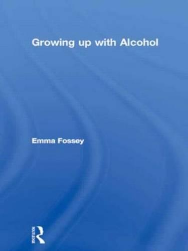 Growing up with Alcohol (Paperback)
