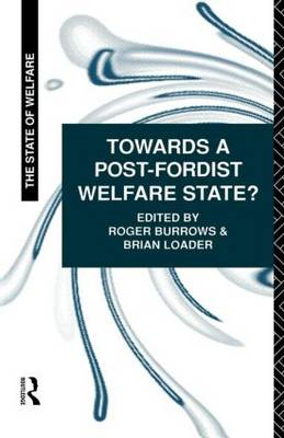 Towards a Post-Fordist Welfare State? (Paperback)