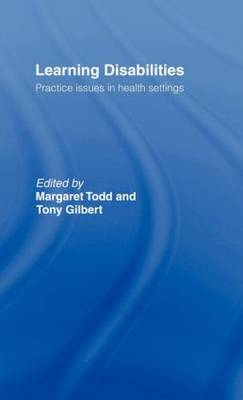 Learning Disabilities: Practice Issues in Health Settings (Hardback)