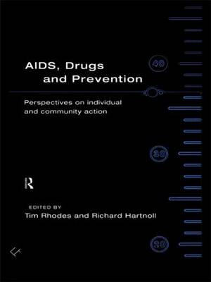 AIDS, Drugs and Prevention (Hardback)