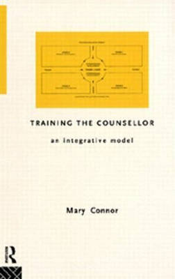 Training the Counsellor: An Integrative Model (Paperback)