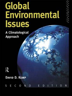 Global Environmental Issues: A Climatological Approach (Paperback)