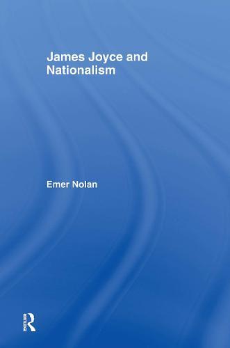 James Joyce and Nationalism (Hardback)