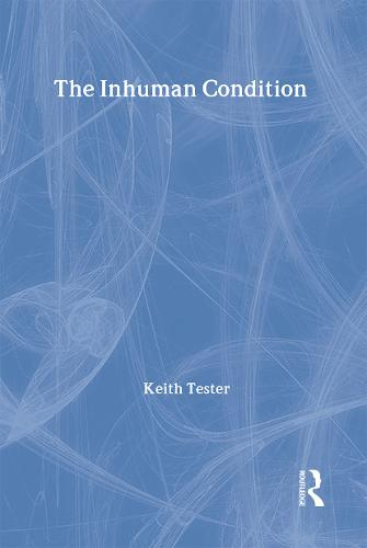 The Inhuman Condition (Hardback)