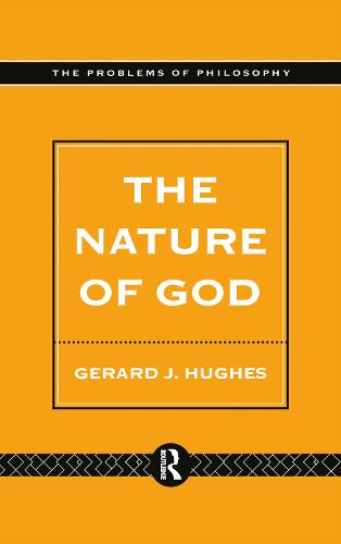 The Nature of God: An Introduction to the Philosophy of Religion - Problems of Philosophy (Hardback)