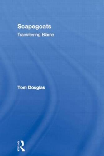 Scapegoats: Transferring Blame (Paperback)