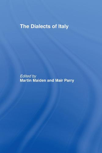 The Dialects of Italy (Hardback)