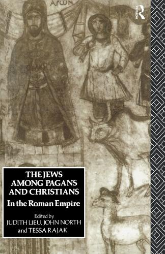 The Jews Among Pagans and Christians in the Roman Empire (Paperback)