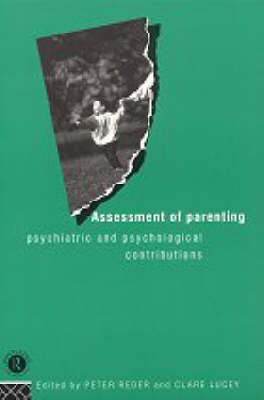 Assessment of Parenting: Psychiatric and Psychological Contributions (Paperback)