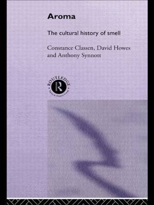 Aroma: The Cultural History of Smell (Paperback)