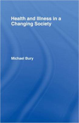 Health and Illness in a Changing Society (Paperback)