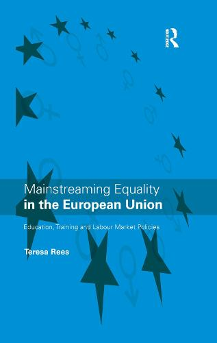 Mainstreaming Equality in the European Union (Hardback)