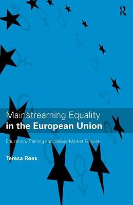 Mainstreaming Equality in the European Union (Paperback)