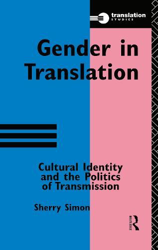 Gender in Translation - Translation Studies (Hardback)