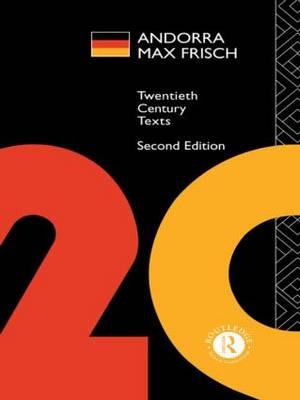 Andorra: Max Frisch - Twentieth Century Texts (Paperback)