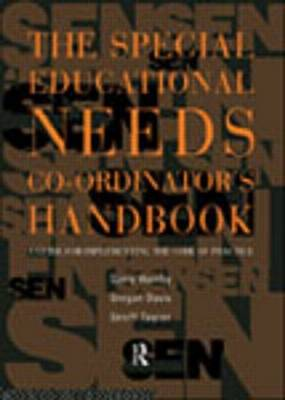 The Special Educational Needs Co-Ordinator's Handbook: A Guide for Implementing the Code of Practice (Paperback)