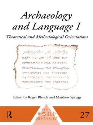 Archaeology And Language No By Roger Blench Matthew Spriggs - No 1 language in world