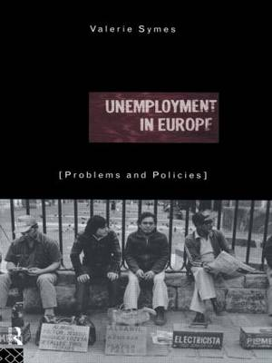 Unemployment in Europe: Problems and Policies (Paperback)