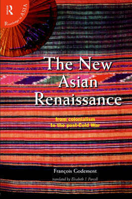 The New Asian Renaissance (Hardback)