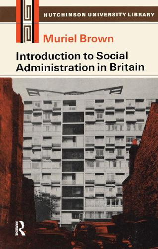 Introduction to Social Administration in Britain (Paperback)