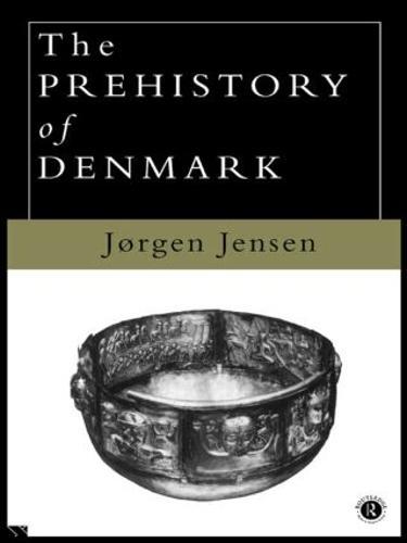 The Prehistory of Denmark (Paperback)