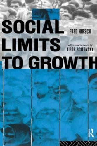 Social Limits to Growth (Paperback)