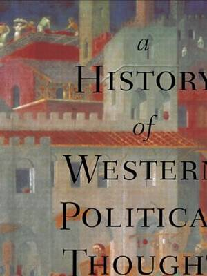 A History of Western Political Thought (Paperback)