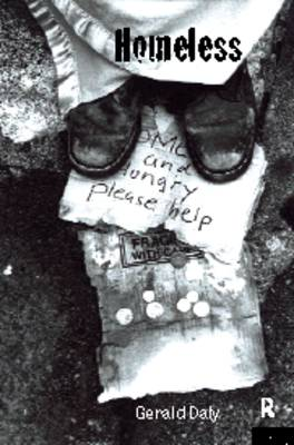 Homeless: Policies, strategies and Lives on the Streets (Paperback)
