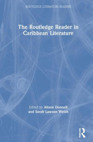 The Routledge Reader in Caribbean Literature (Hardback)