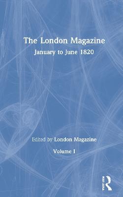 The London Magazine: The Romantics in Context (Hardback)