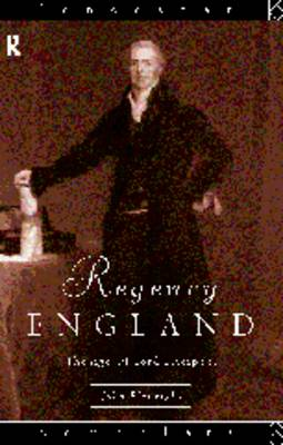 Regency England: The Age of Lord Liverpool - Lancaster Pamphlets (Paperback)