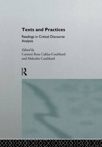 Texts and Practices: Readings in Critical Discourse Analysis (Paperback)
