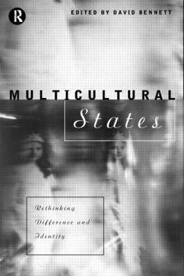 Multicultural States: Rethinking Difference and Identity (Paperback)