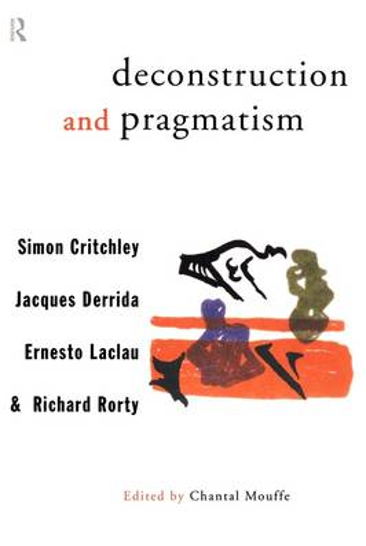 Deconstruction and Pragmatism (Paperback)